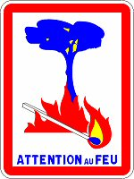 Attention Zone Incendie en Juillet Août - Beware Extreme Fire Area in July and August